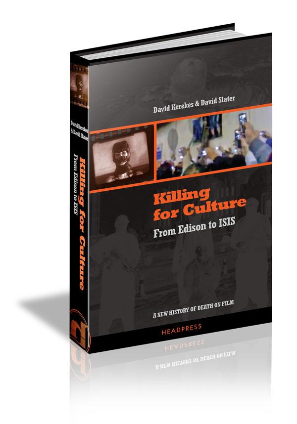 Killing For Culture hardback