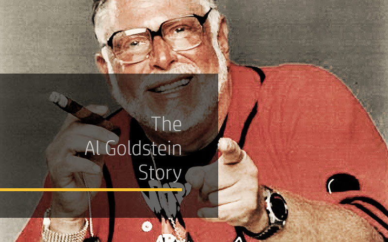 The Al Goldstein Story