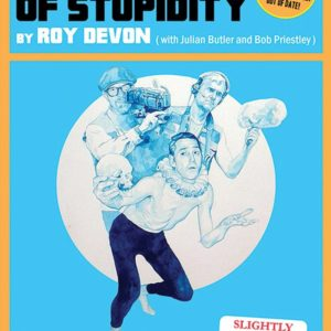 Wisdom of Stupidity