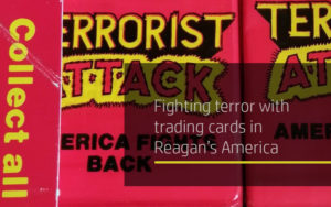 Fighting terror with trading cards in Reagan's America