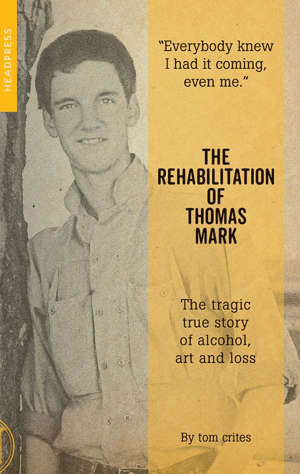 Rehabilitation of Thomas Mark Crites front cover