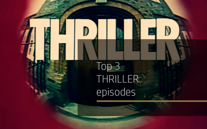 Top 3: Thriller episodes